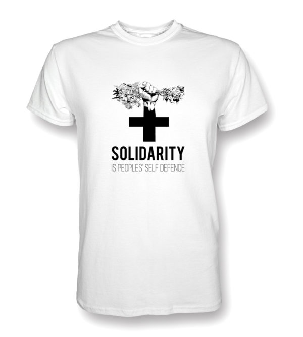 Image shows white tshirt with 'Solidarity is peoples' self defence