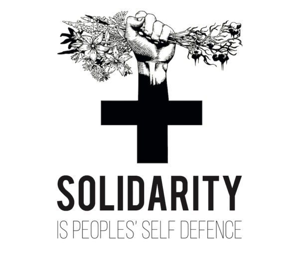 Solidarity is Peoples' Self Defence